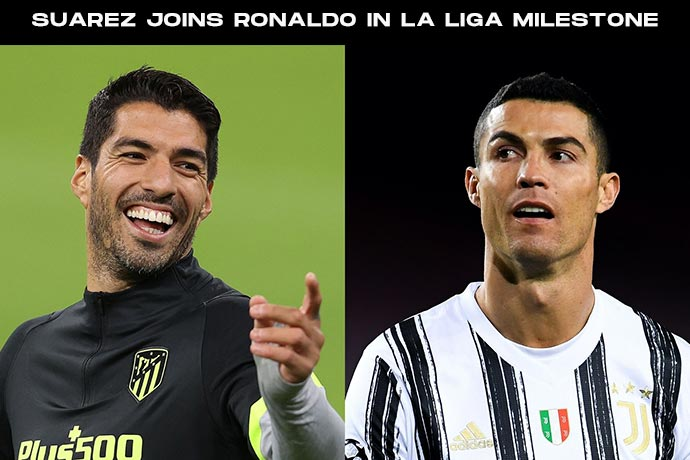 Suarez joins Cristiano Ronaldo in exclusive La Liga milestone