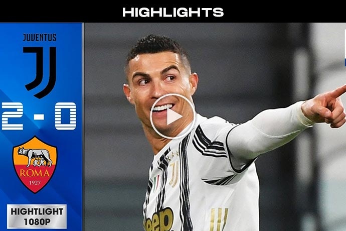 Video: Juventus vs Roma 2-0 Highlights & Goals 2021 HD