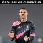 Cagliari versus Juventus: Preview, Stats and Predicted Lineup